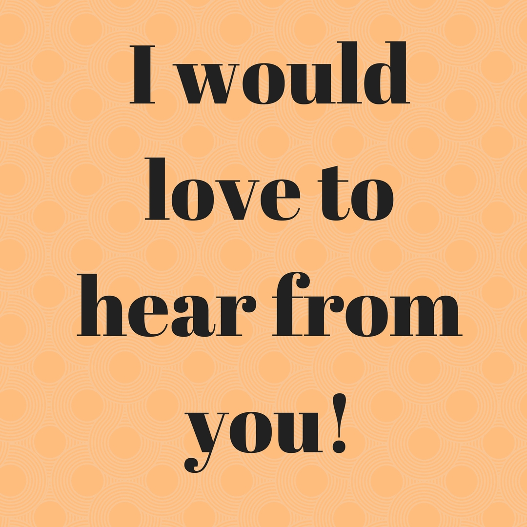 Image result for i would love to hear from you